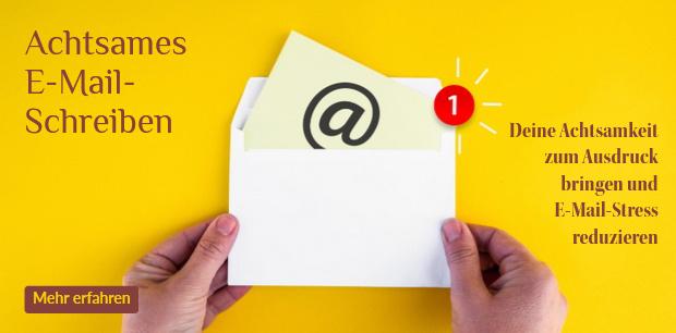 Achtsames E-Mail-Schreiben