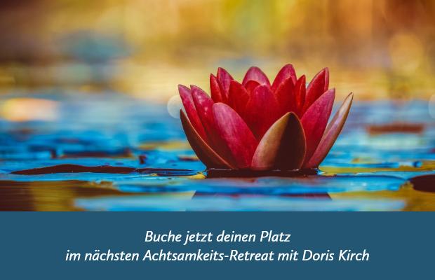 Achtsamkeits-Retreat im Schweigen mit Doris Kirch