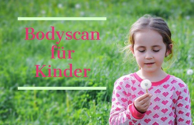 Bodyscan für Kinder