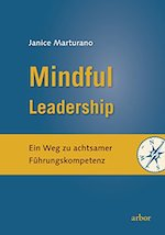 Buchcover Janice Marturano: Mindful Leadership