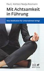 Buchcover: Mit Achtsamkeit in Führung von Rosmann und Kothes