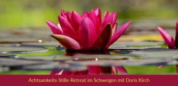 Retreat in Schweigen und Achtsamkeit mit Doris Kirch